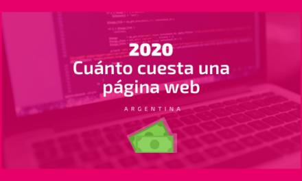 ¿Querés saber Cuánto cuesta una página web en Argentina en 2020?