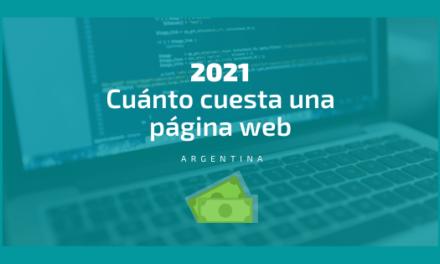 ¿Querés saber Cuánto cuesta una página web en Argentina en 2021?